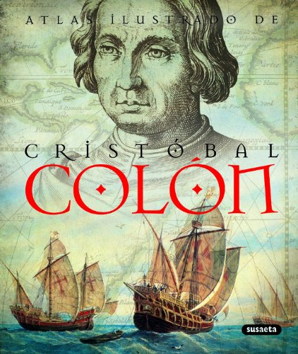 Cristobal Colon (Atlas Ilustrado)