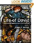 Life of David: Discipleship Lessons f...