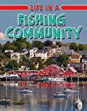 Life in a Fishing Community (Learn about Rural Life)