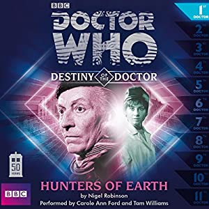 Doctor Who - Destiny of the Doctor - Hunters of Earth Audiobook