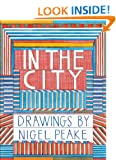 In the City: Drawings by Nigel Peake