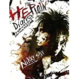 The Heroin Diaries: A Year in the Life of a Shattered Rock Star ~ Nikki Sixx