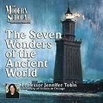 The Modern Scholar: Seven Wonders of the Ancient World | Jennifer Tobin