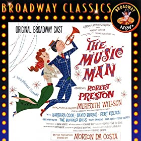 Meredith Willson's The Music Man (Original Broadway Cast)