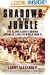 Shadows in the Jungle: The Alamo Scou...