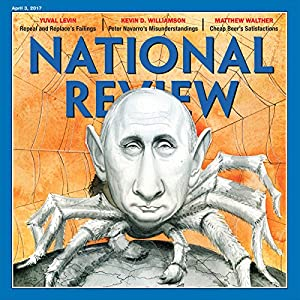 April 3, 2017 Audiomagazin von  National Review Gesprochen von: Mark Ashby