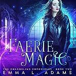 Faerie Magic | Emma L. Adams