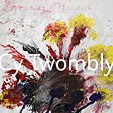 img - for Cy Twombly: The Paris Retrospective - Centre Pompidou book / textbook / text book