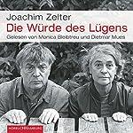 Die Würde des Lügens | Joachim Zelter