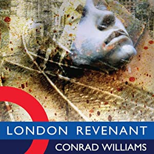 London Revenant | [Conrad Williams]