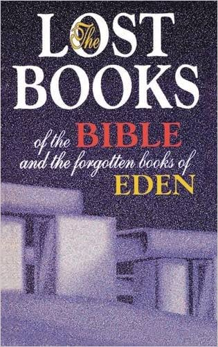 Lost Books of the Bible and the Forgotten Books of Eden written by Thomas Nelson