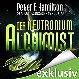 Der Neutronium Alchimist (Der Armageddon-Zyklus 4)