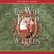 The Wife Trap: A Novel | [Tracy Anne Warren]