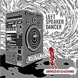echange, troc Various - Left Speaker Dancer