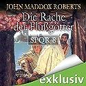 Die Rache der Flußgötter (SPQR 8) Hörbuch von John Maddox Roberts Gesprochen von: Erich Räuker