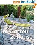 Gartengestaltung - Im Garten zuhause:...