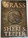 Grass (0385260121) by Sheri S. Tepper