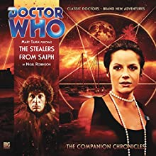 Doctor Who - The Companion Chronicles - The Stealers from Saiph | Livre audio Auteur(s) : Nigel Robinson Narrateur(s) : Mary Tamm