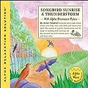 Songbird Sunrise and Thunderstorm  by Jeffrey Thompson