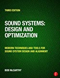 Sound System Design and Optimization: Modern Technoques and Tools for Sound System Design and Alignment