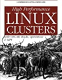 img - for High Performance Linux Clusters with OSCAR, Rocks, OpenMosix, and MPI (Nutshell Handbooks) book / textbook / text book