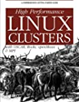 High Performance Linux Clusters: With...