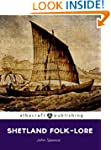 Shetland Folk-lore