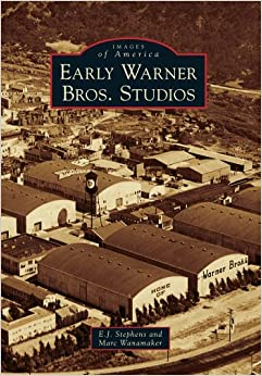 Early Warner Bros. Studios (Images of America) Paperback – July 26