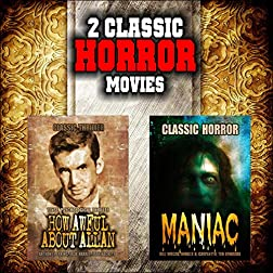 Classic Horror Movie Double Bill: How Awful About Allan and Maniac