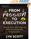 From Passion to Execution:  How to St...
