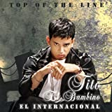 Top of the Line/El Internacional