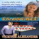 Unassumed (Tate Pack) Audiobook by Vicktor Alexander Narrated by Sean Crisden