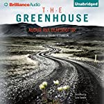 The Greenhouse | Audur Ava Olafsdottir,Brian FitzGibbon (translator)