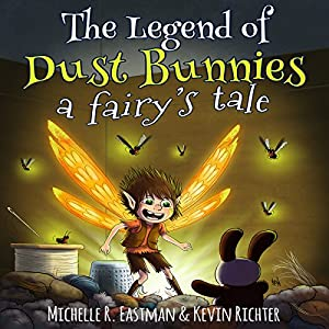 The Legend of Dust Bunnies Audiobook