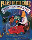 img - for Please to the Table: The Russian Cookbook book / textbook / text book