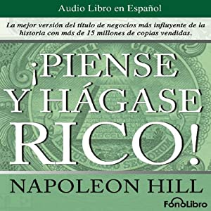 Piense y hagase rico [Think and Grow Rich] Audiobook