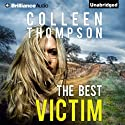 The Best Victim Audiobook by Colleen Thompson Narrated by Emily Sutton-Smith