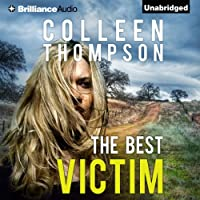 The Best Victim (       UNABRIDGED) by Colleen Thompson Narrated by Emily Sutton-Smith