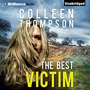 The Best Victim | [Colleen Thompson]