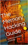 The Memory Hacking Guide