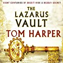 The Lazarus Vault Audiobook by Tom Harper Narrated by Francis Greenslade