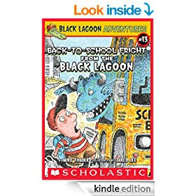 The Back-to-School Fright from the Black Lagoon (Black Lagoon Adventures)