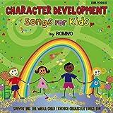 Character Development Songs For Kids