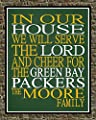 In Our House We Will Serve The Lord And Cheer for The Green Bay Packers Personalized Family Name Christian Print - Perfect Gift, football sports wall art - multiple sizes