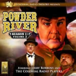 Powder River, Season 11, Vol. 2 | Jerry Robbins