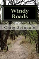 Windy Roads (Volume 1)