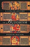 img - for A Concise History of Buddhism book / textbook / text book