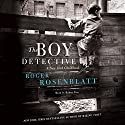 The Boy Detective: A New York Childhood Audiobook by Roger Rosenblatt Narrated by Robert Fass