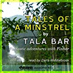 Tales of a Minstrel | Tala Bar