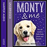 Monty and Me | Louisa Bennet